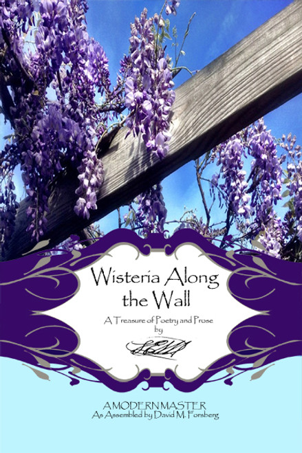 Wisteria Along the Wall