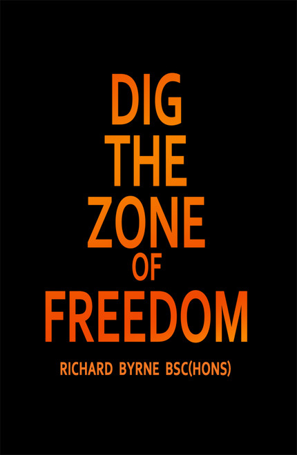 DIG THE ZONE OF FREEDOM