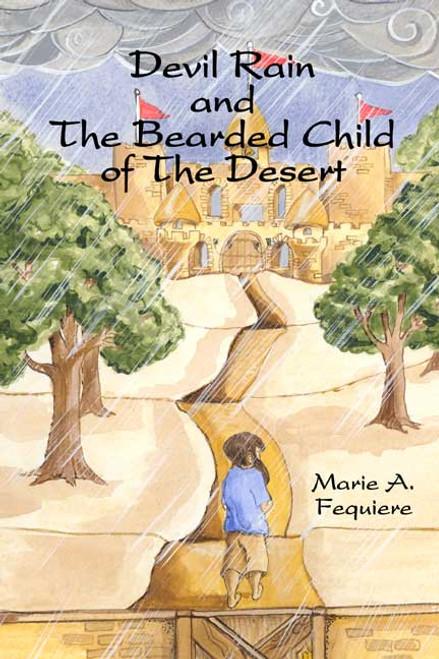 Devil Rain and The Bearded Child of The Desert