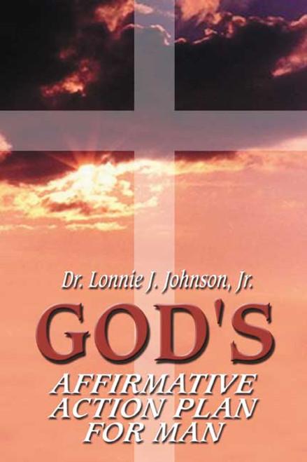God's Affirmative Action Plan for Man