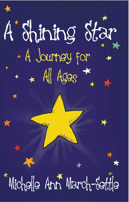 A Shining Star: A Journey for All Ages