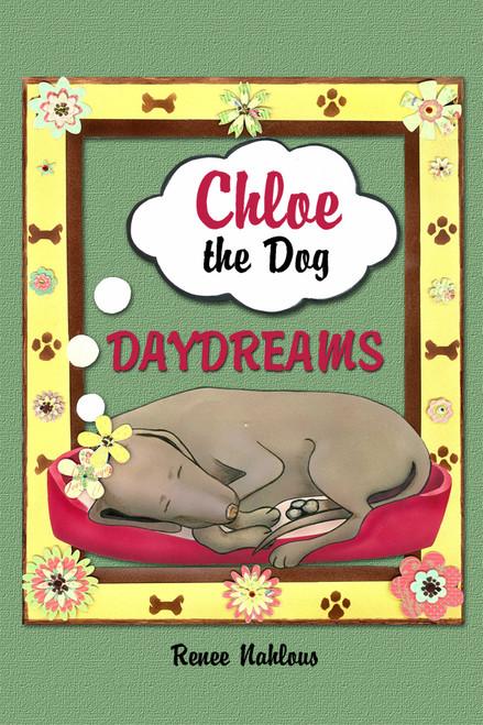Chloe the Dog Daydreams