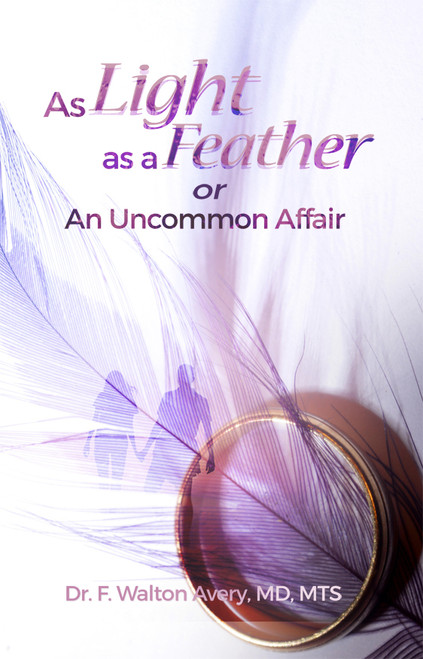 As Light As a Feather or An Uncommon Affair