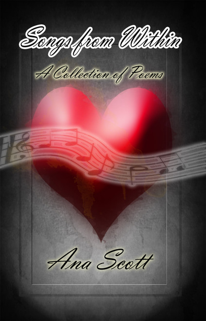 Songs from Within: A Collection of Poems