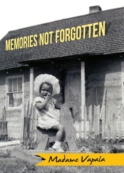 Memories Not Forgotten