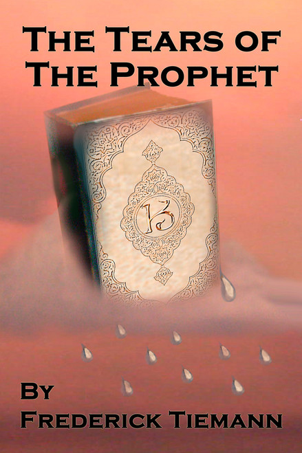 The Tears of the Prophet