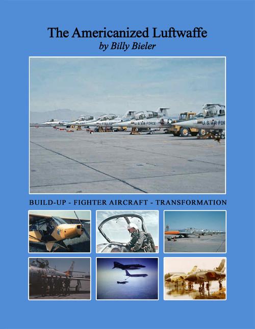 The Americanized Luftwaffe by Billy Bieler