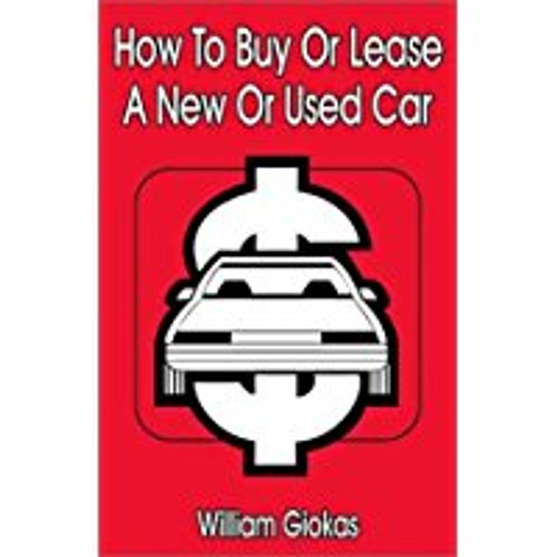 How to Buy or Lease a New or Used Car