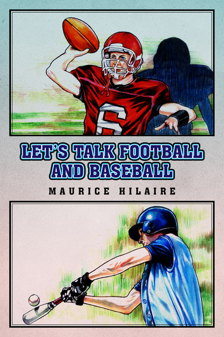 Let's Talk Football and Baseball