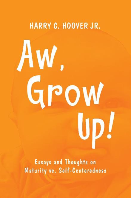 Aw, Grow Up!