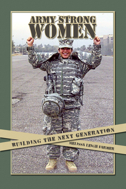 Army Strong Women: Building the Next Generation