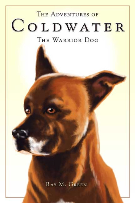 The Adventures of Coldwater: The Warrior Dog