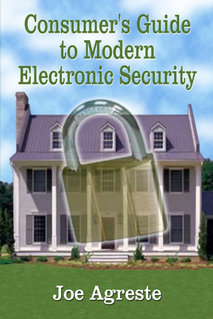 Consumer's Guide to Modern Electronic Security