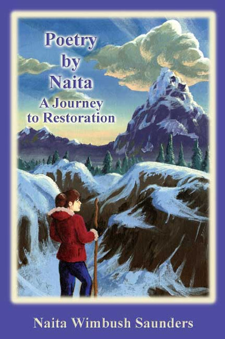 Poetry by Naita: A Journey to Restoration