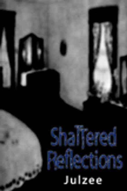 ShaTTered Reflections