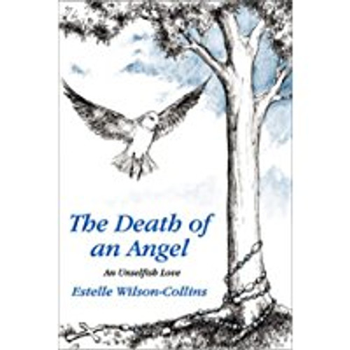 Death of an Angel: An Unselfish Love