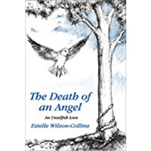 Death of an Angel: An Unselfish Love