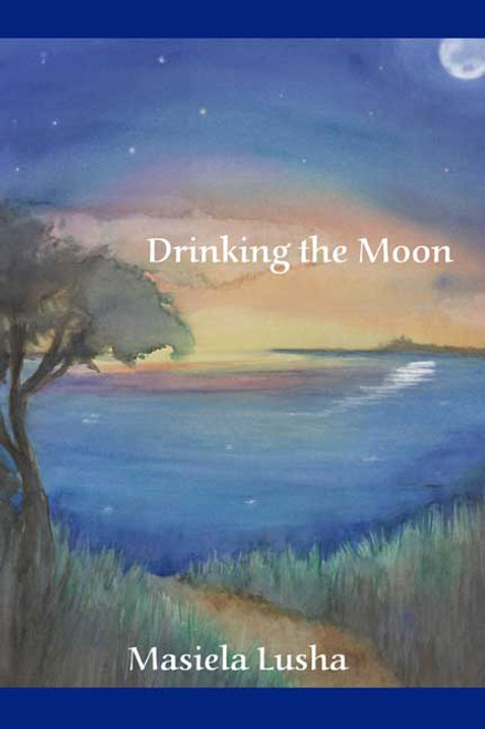 Drinking the Moon