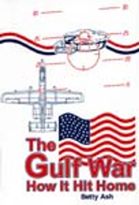 The Gulf War: How It Hit Home