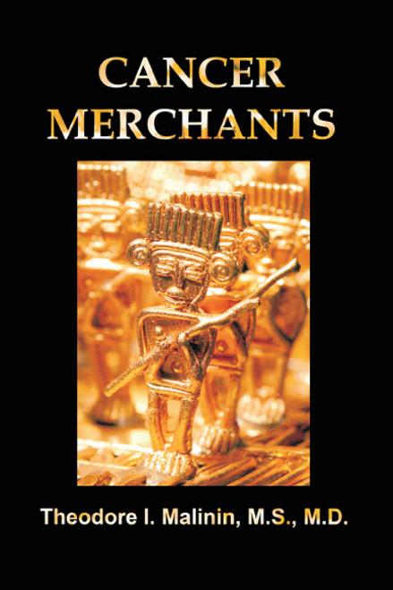 Cancer Merchants: History of NCIs, Viruses, and Cancer Programs