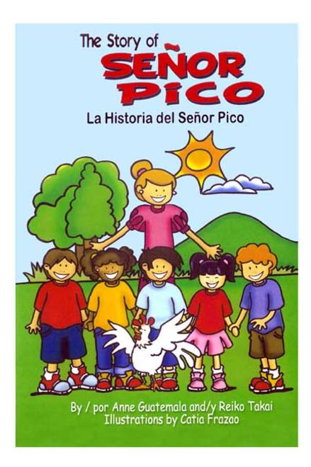 The Story of Señor Pico / La Historia del Señor Pico
