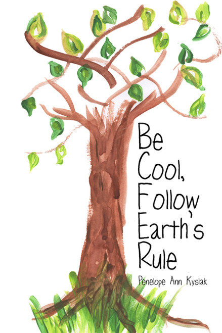 Be Cool, Follow Earth's Rule