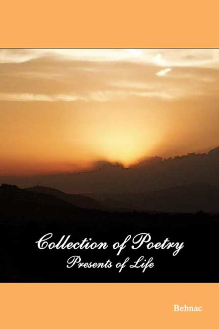 Collection of Poetry: Presents of Life