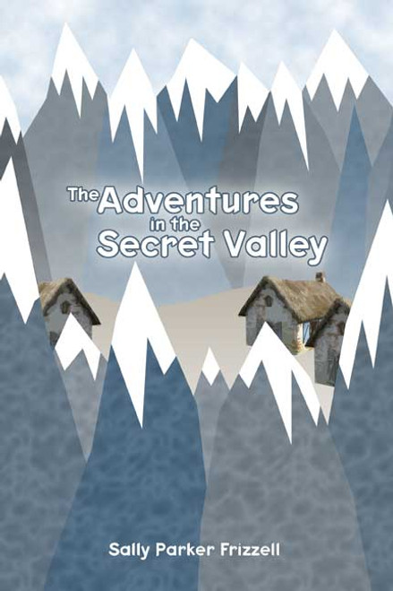 The Adventures in the Secret Valley