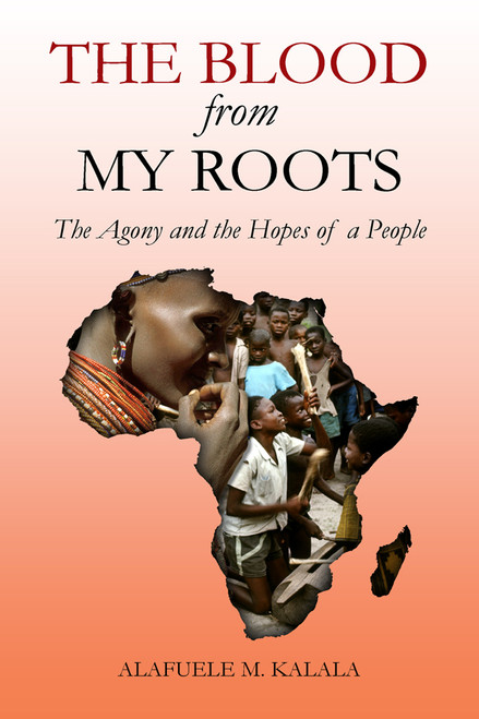 The Blood from My Roots: The Agony and the Hopes of a People