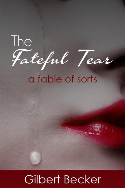 The Fateful Tear