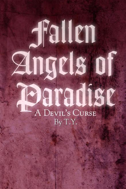 Fallen Angels of Paradise: A Devil's Curse