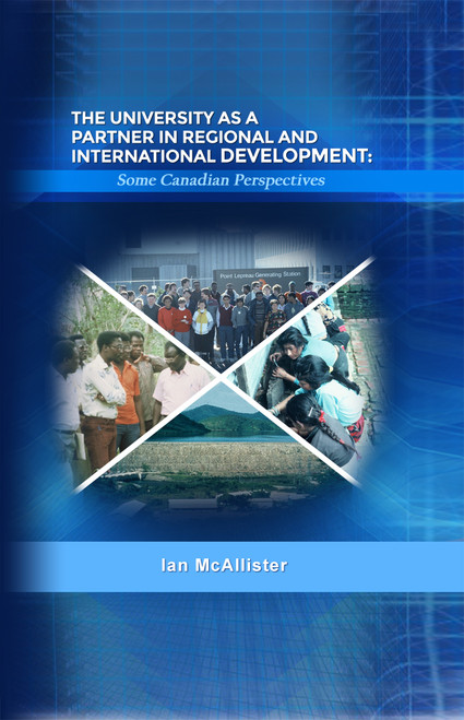 The University as a Partner in Regional and International Development: Some Canadian Perspectives