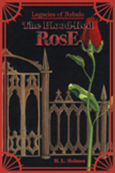 Legacies of Bubalo: The Blood Red Rose