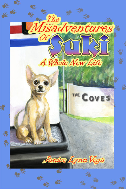 The Misadventures of Suki: A Whole New Life