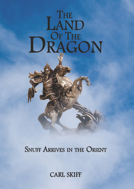 The Land of the Dragon: Snuff Arrives in the Orient