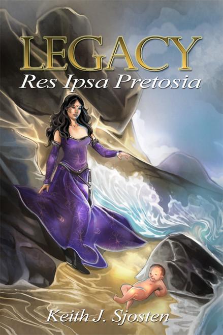 Legacy: Res Ipsa Pretosia