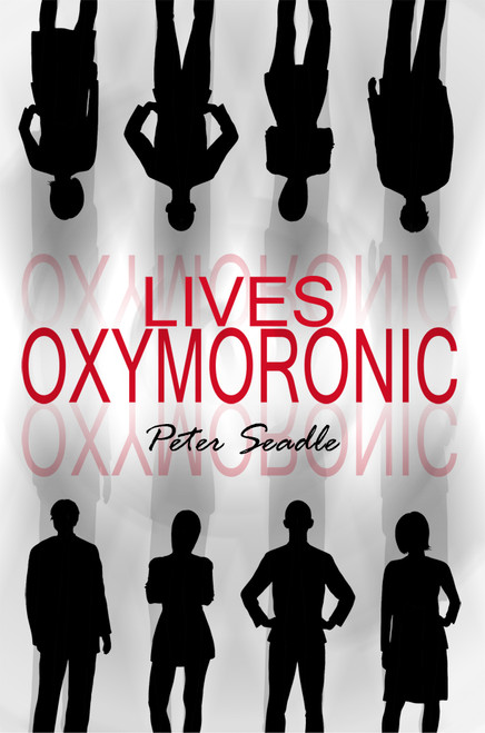 Lives Oxymoronic