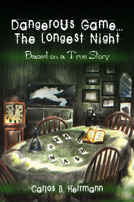 Dangerous Game…The Longest Night: Based on a True Story