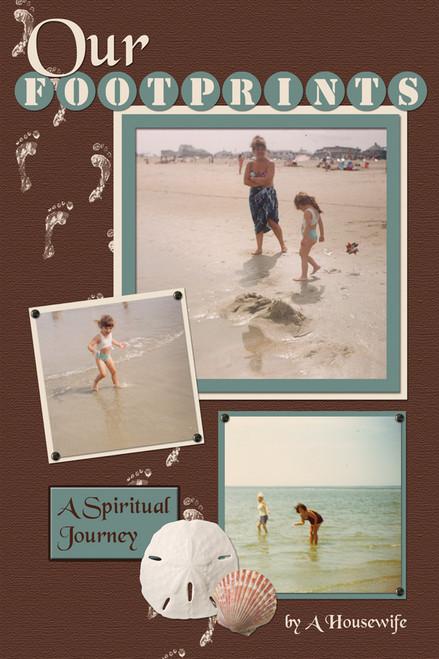 Our Footprints: A Spiritual Journey