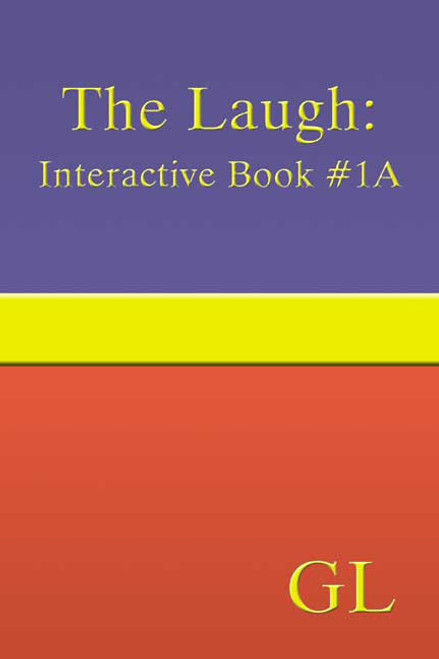 The Laugh: Interactive Book #1A
