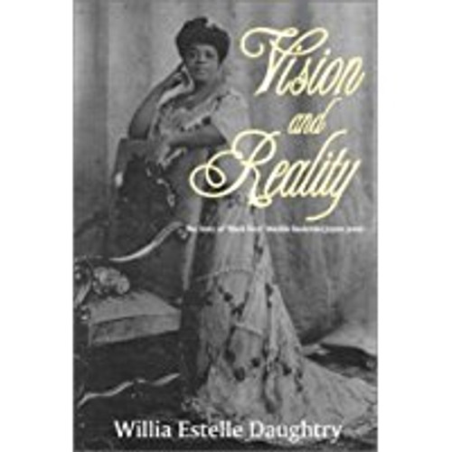 "Vision and Reality: The Story of ""Black Patti"" Matilda Sissieretta Joyner Jones"