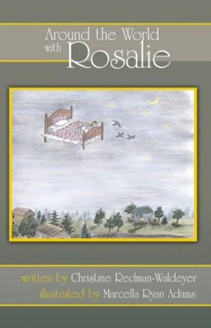 Around the World with Rosalie