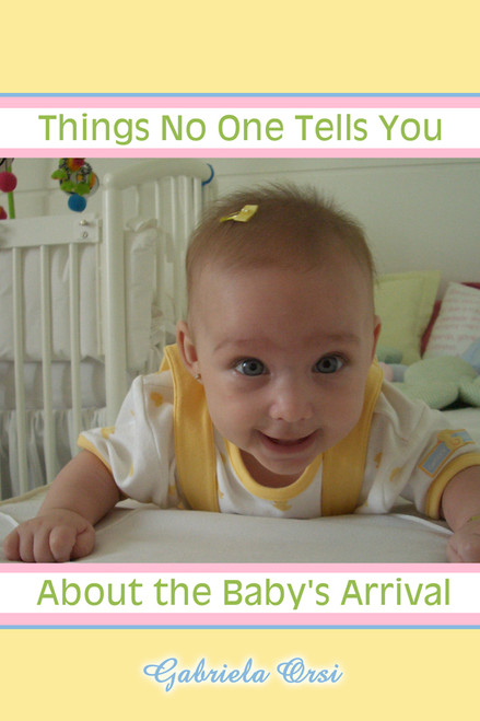 Things No One Tells You About the Baby's Arrival