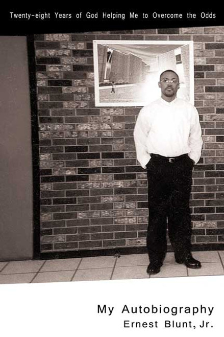 Twenty-Eight Years of God Helping Me to Overcome the Odds: My Autobiography