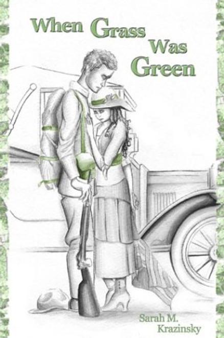 When Grass Was Green