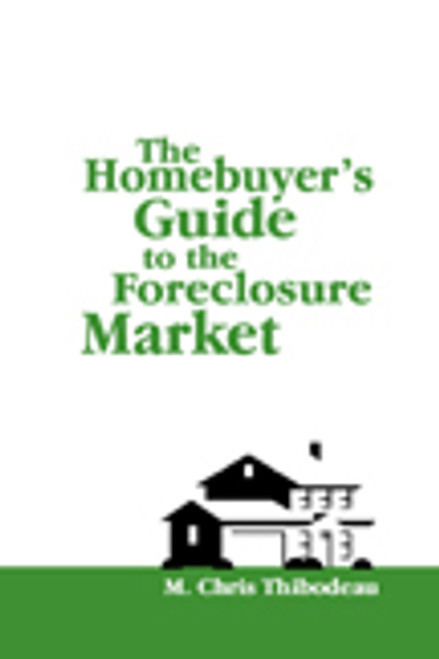 The Homebuyer's Guide to the Foreclosure Market