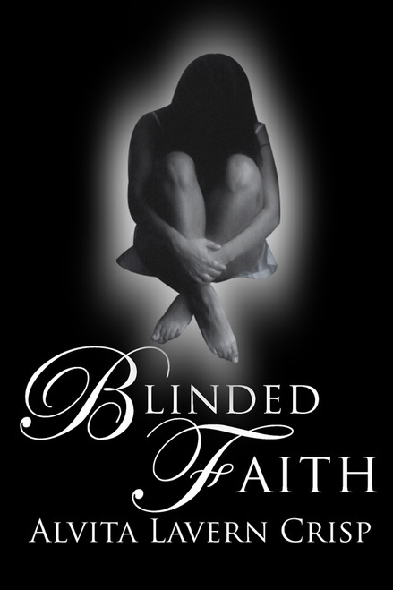 Blinded Faith