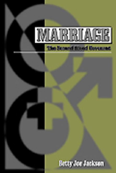 Marriage: The Second Blood Covenant