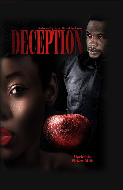 Deception: Seduced by Lies, Saved by Love