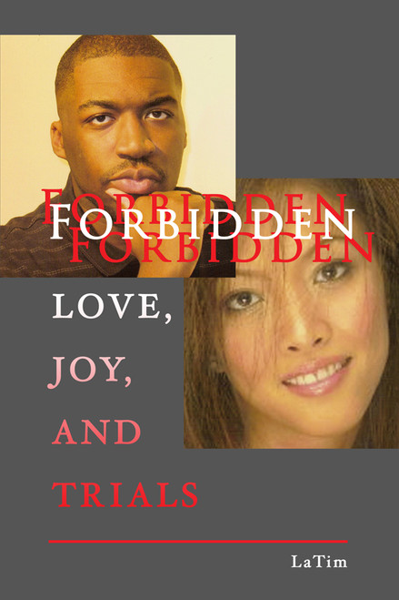 Forbidden Love, Joy, and Trials